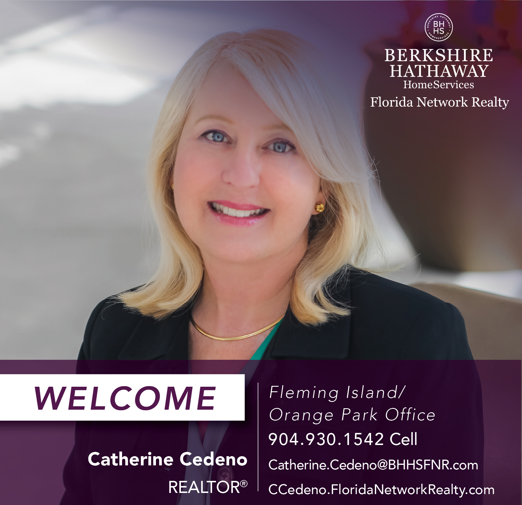 BERKSHIRE HATHAWAY HOMESERVICES FLORIDA NETWORK REALTY WELCOMES CATHERINE CEDENO