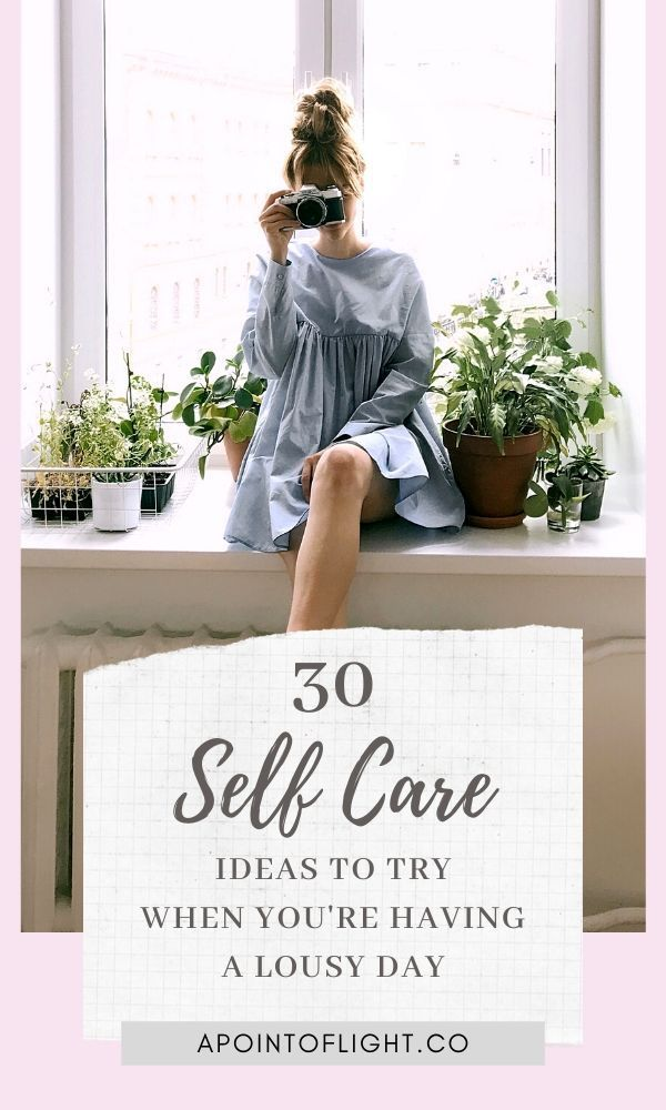 30 Self Care Ideas for When You Feel Stressed Out