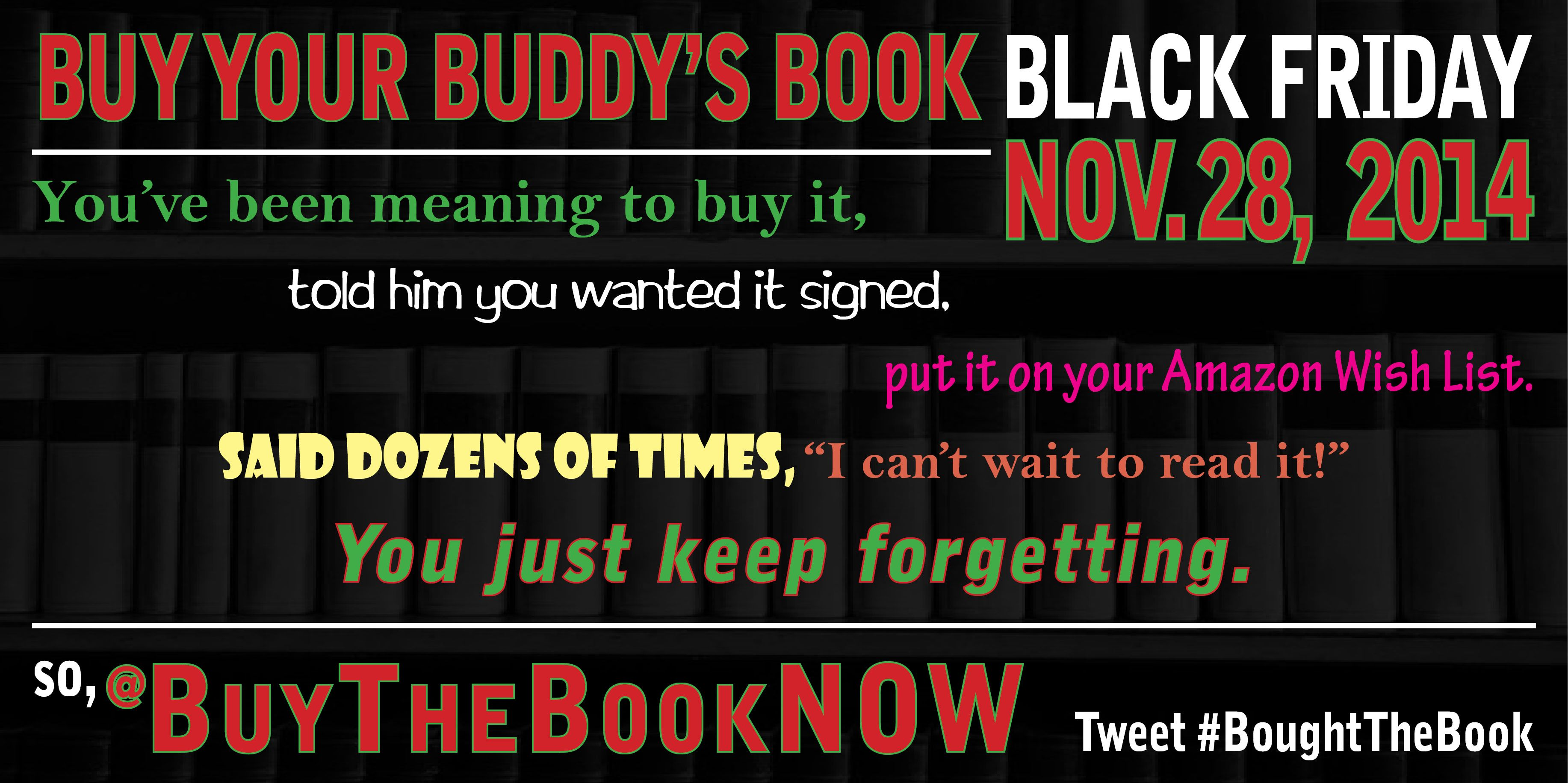 For Twitter Buythebooknow Buy Your Buddy S Book Black