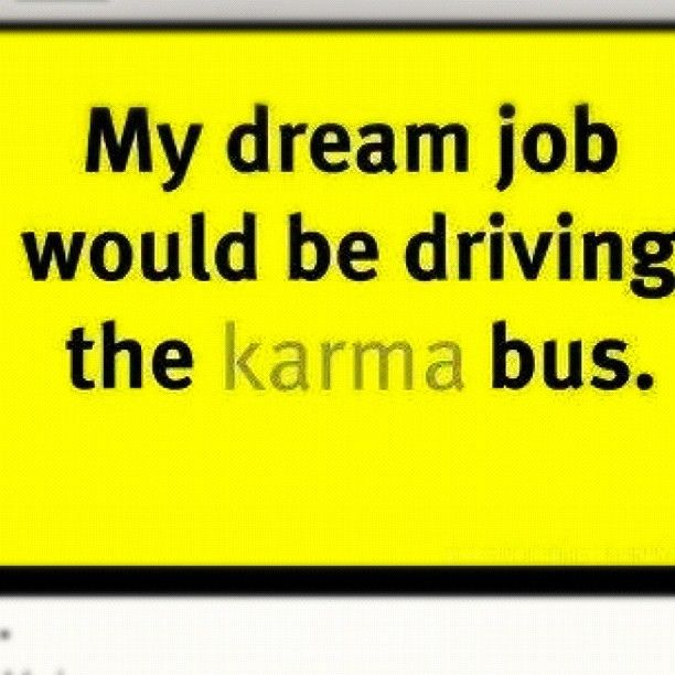 #karma #truth #funny #quotes