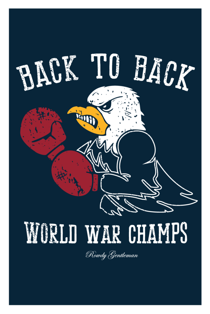 52eb2e96a819 Back to Back World War Champs - Eagle Edition - Wall Poster | Other ...