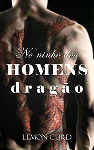 Amazon.com.br eBooks Kindle: No ninho dos homens-dragão, Lemon Curd