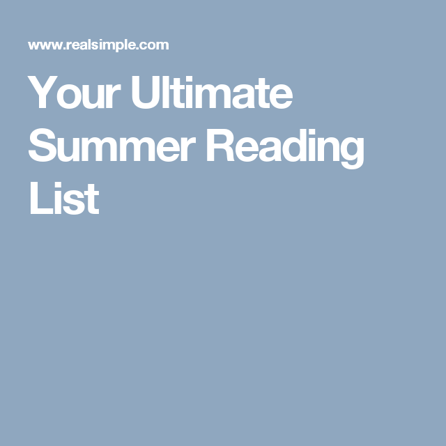 Your Ultimate Summer Reading List