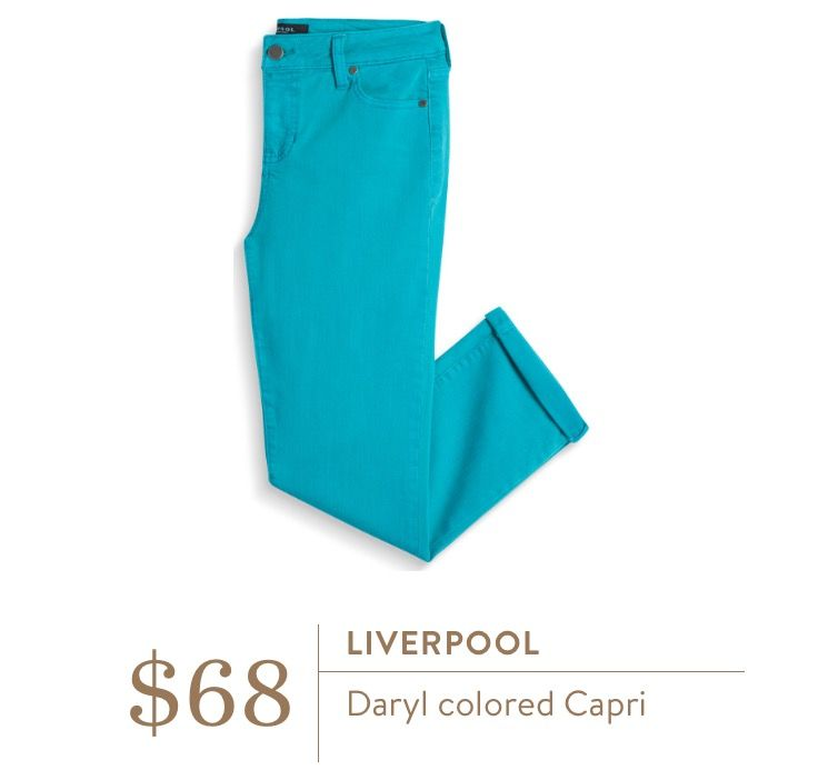 Stitch Fix Liverpool Daryl Colored Capri. Love this color! Would like something like this in a summer fix please!!