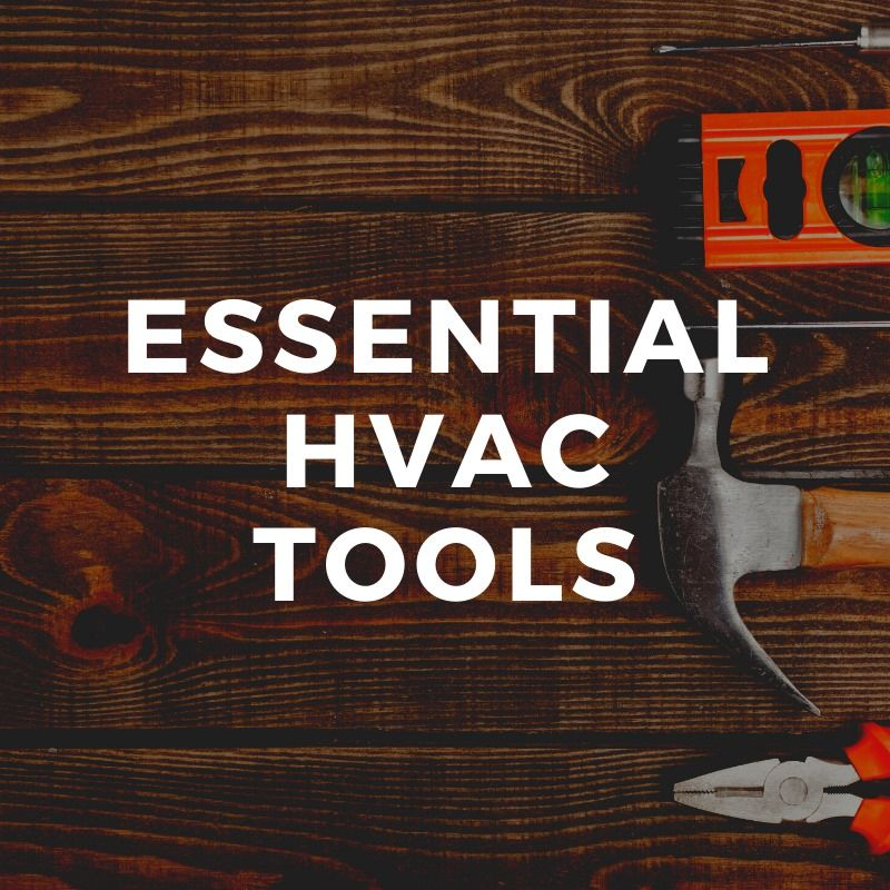 Essential HVAC Service Tools Technicians Should Have in