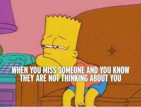 Funniest Memes When You Miss Someone And You Know They Are Not I Miss You Quotes For Him I Miss You Quotes Missing Someone
