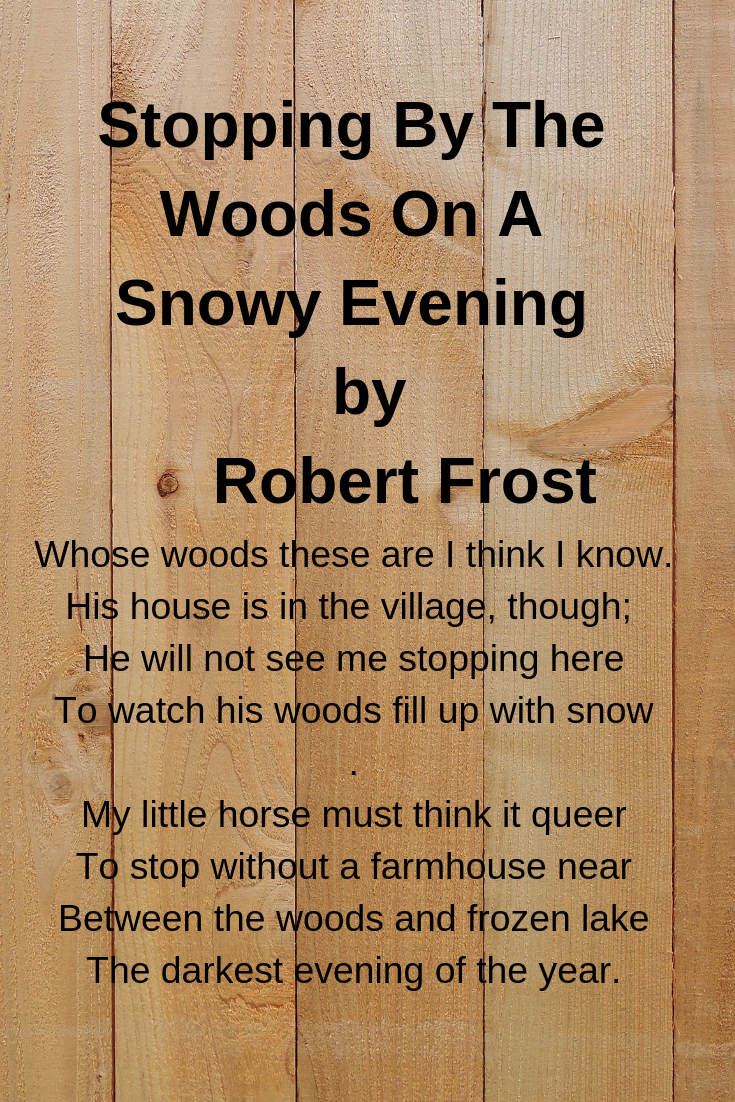 Stopping By The Woods On A Snowy Evening Before I Sleep Things To Think About Poems