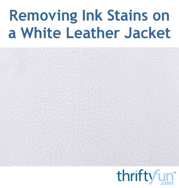 Removing Ink Stains on a White Leather Jacket  White leather