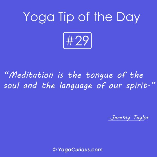 #Yoga tip of the day!!! #Meditation is the tongue of the ...