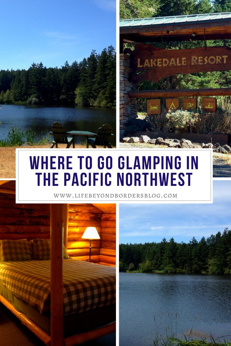 Where to go Glamping in the Pacific Northwest - Lakedale Resort - Life Beyond Borders