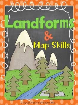 Landforms Amp Map Skills Unit Bundle