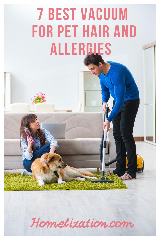 7 Best Vacuum For Pet Hair And Allergies 2020 In 2020 Best Pet Hair Vacuum Pet Hair Vacuum Cleaner Pet Hair Vacuum