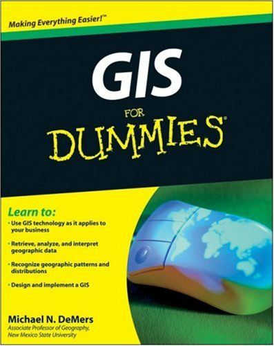 Gis For Dummies Dummies Book Ebook New Mexico State University