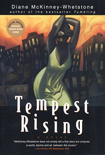 On sale for $1.99  Tempest Rising: A Novel by Diane McKinney-Whetstone https://www.amazon.com/dp/B001AZRJGM/ref=cm_sw_r_pi_dp_x_QYTYybX30KS8R