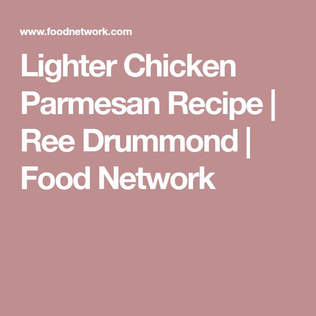 Lighter chicken parmesan oppskrift lighter chicken parmesan lighter chicken parmesan recipe ree drummond food network forumfinder Image collections