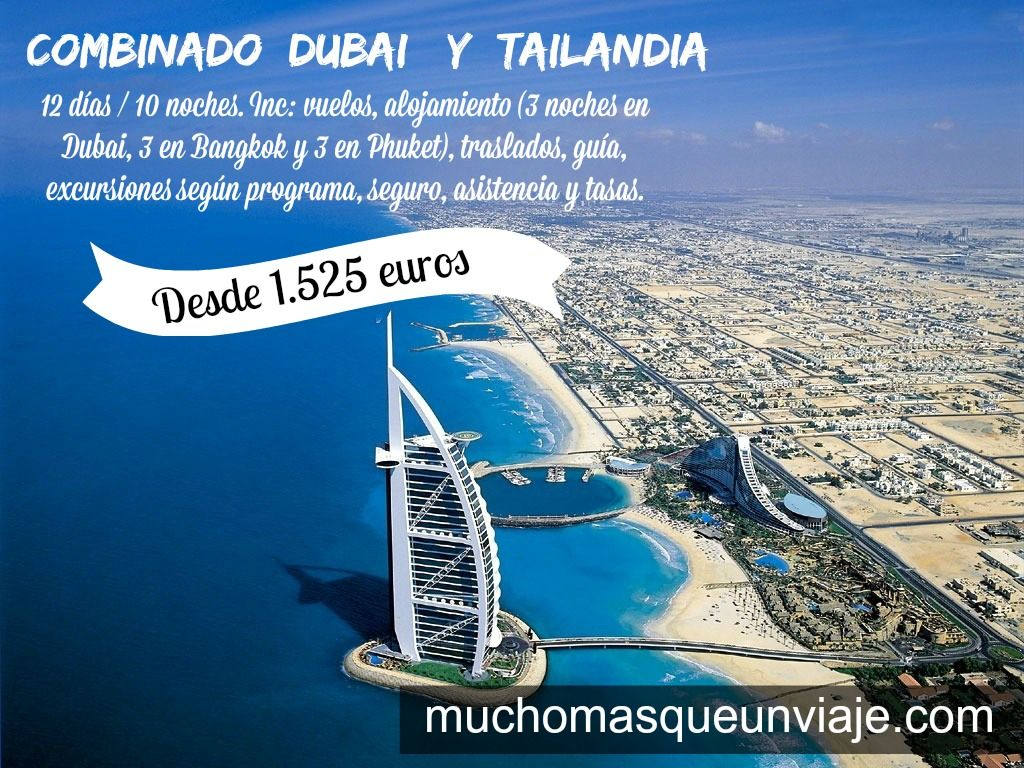 Dubai y Tailandia, un combinado lleno de contrastes que te encantará. Si quieres ver toda la ruta entera entra en http://muchomasqueunviaje.com/pdf/viajes-diferentes-combinado-dubai-y-tailandia.pdf  Sí quieres perdir más información o tu presupuesto personalizado envía un correo a info@muchomasqueunviaje.com o llama al 936645917  Para más ofertas entra en www.muchomasqueunviaje.com