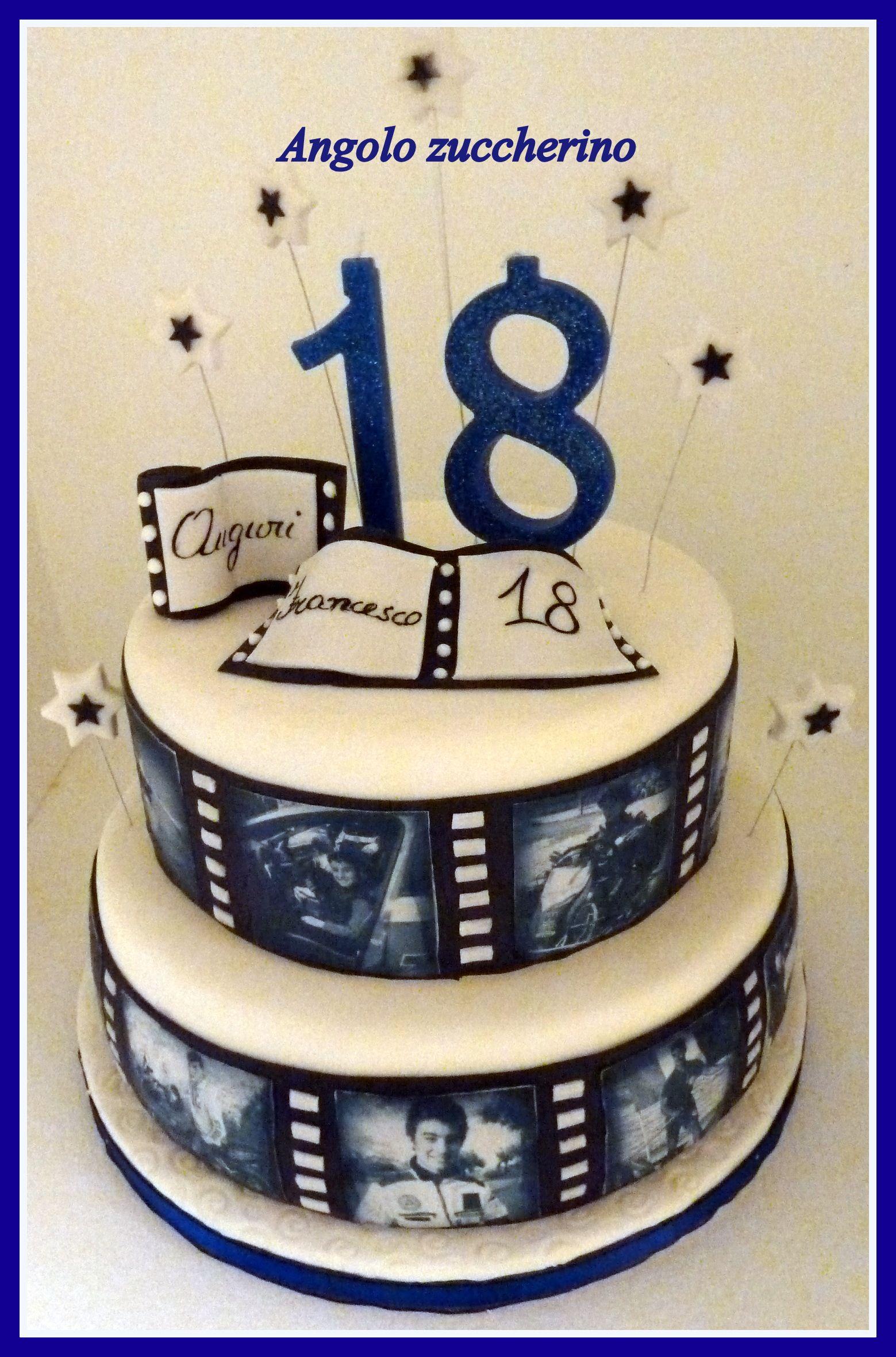 Torta Per I 18 Anni Le Mie Torte Nel 2019 18th Birthday Cake