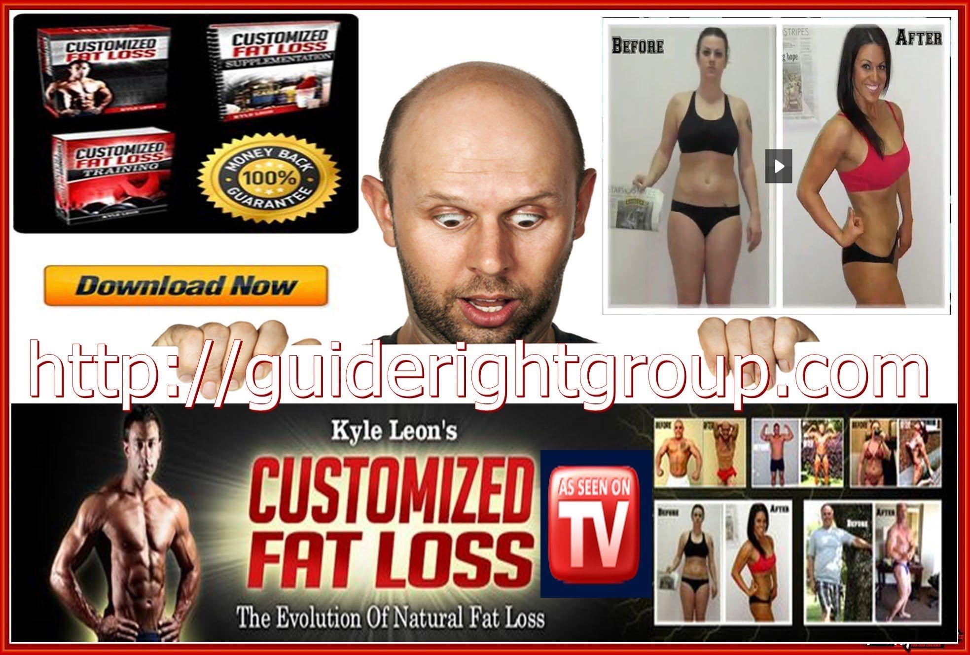 Customized Fat Loss PDF   CustomizedFatLoss.Com Click Below To Check Detail Info http://kyle-leon-customized-fat-loss.blogspot.com