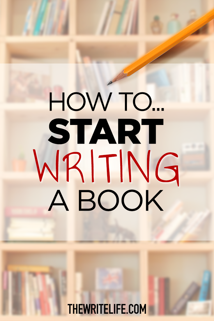 How to Start Writing a Book: A Peek Inside One Writer's Process