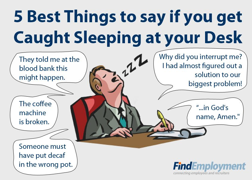5 Things To Do If You Are Caught Sleeping At Work
