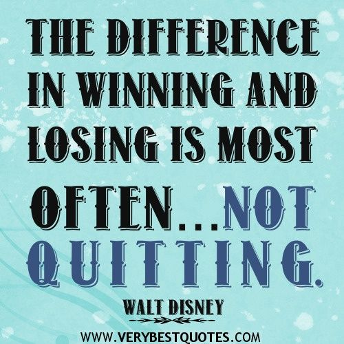 Awesome Sayings Quotes Winning Quotes Inspirational Quotes Positive Quotes