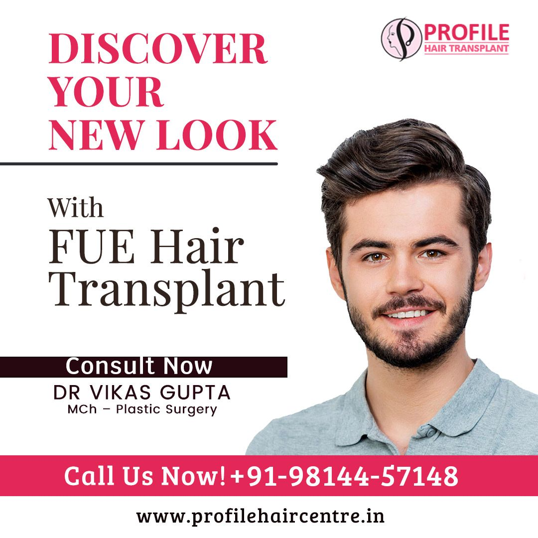 Discover your New Look with FUE Hair Transplant in 2020