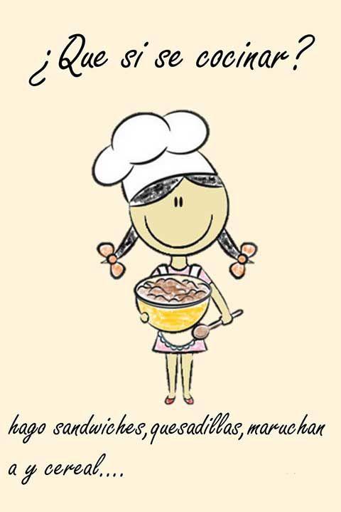 Que Si Se Cocinar Frases Graciosas Frases Bonitas Frases