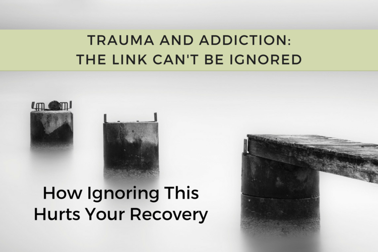 Trauma Addiction Link Part   How Ignoring The Link Between