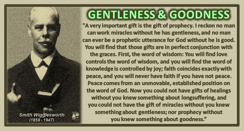 Gentleness goodness smith wigglesworth smith