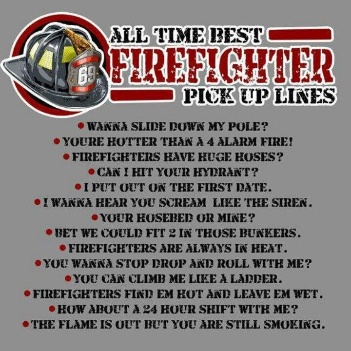 Cheesy firefighter pick up lines
