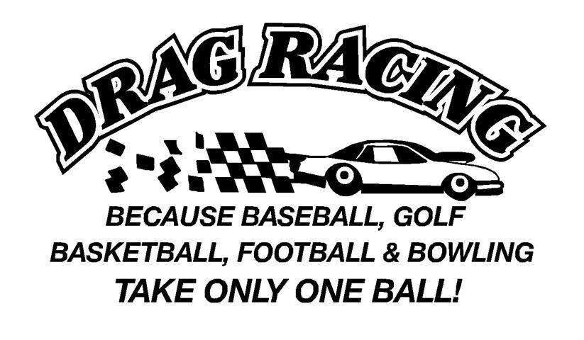 vinyl street race racing drag Dig Race or No Race sticker decal