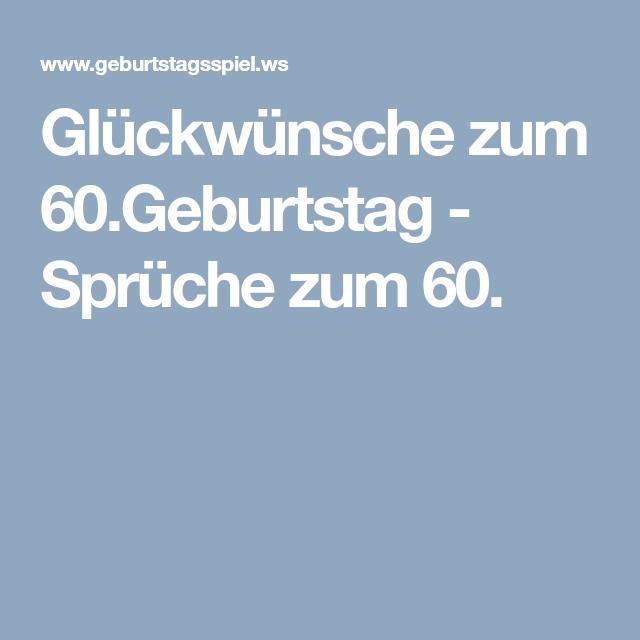 Spruche Zum 60 Geburtstag Geburtstagswunsche Zum 60