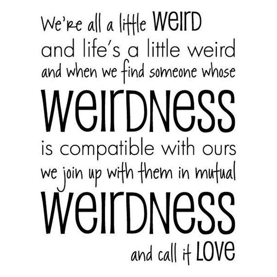 Wall Quote Decal Call It Love Dr Seuss All A Little Weird Love Vinyl