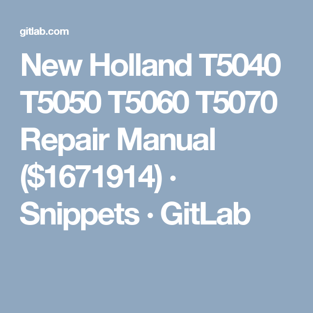 new holland t5040 t5050 t5060 t5070 repair manual 1671914