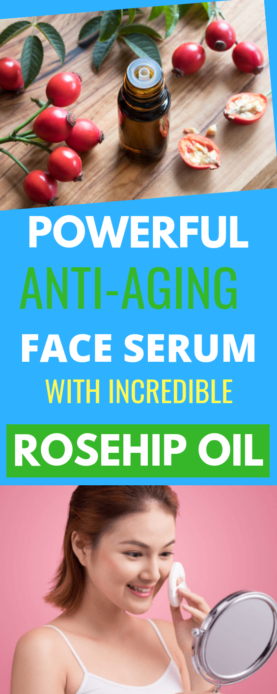 Powerful Anti-aging Face Serum Recipe with Incredible Rosehip Oil Benefits for Your Skin #faceserum #rosehipoil #skin #antiaging #antiwrinkleskincare #faceserum