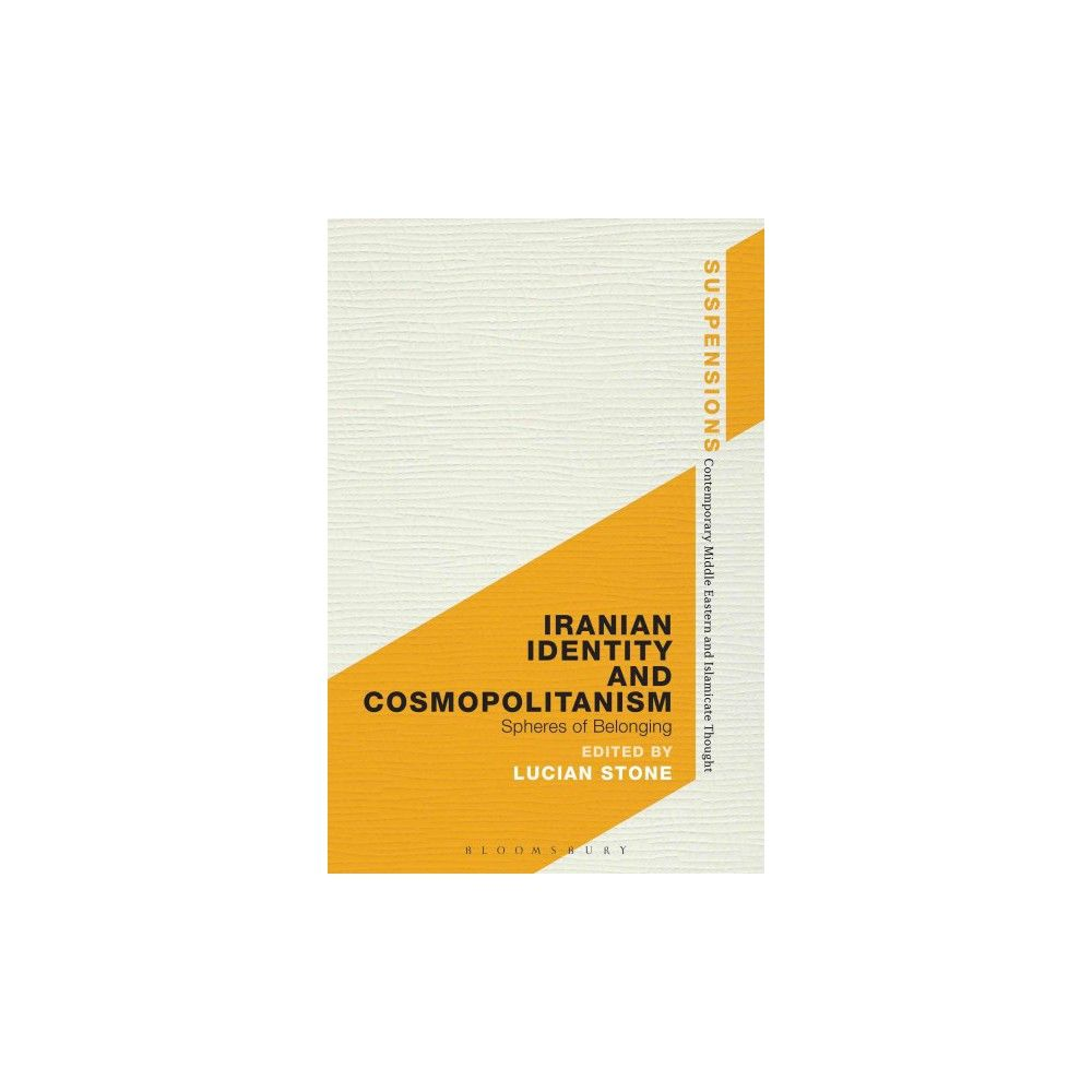 Iranian Identity and Cosmopolitanism (Hardcover)