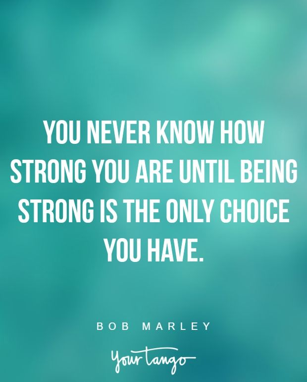 25 Quotes About Strength That Will Help You Pick Yourself Up And