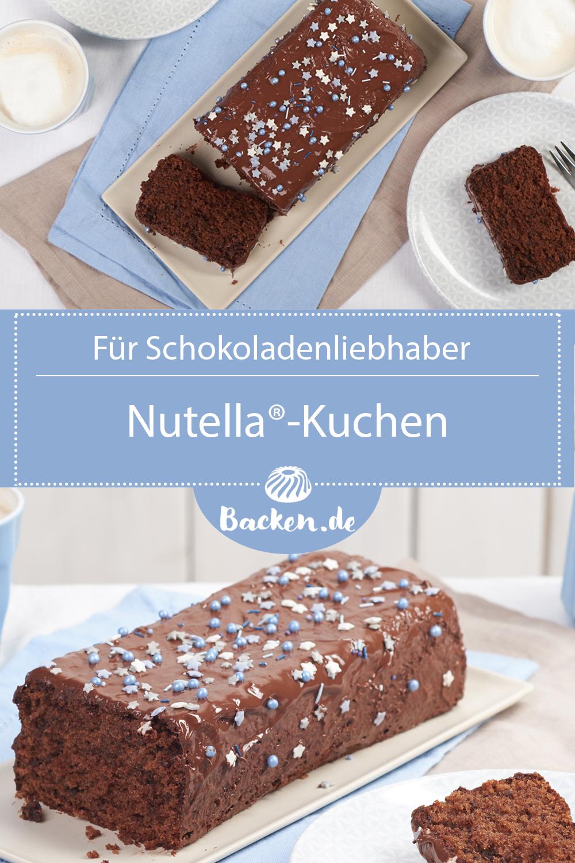 Nutella Rezept In 2020 Nutella Kuchen Einfach Nutella Kuchen Rezept Und Nutella Kuchen Backen