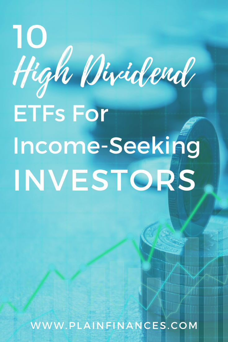10 High Dividend Etfs For Income Seeking Investors With Images Investing Finance Budgeting Money