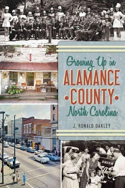 Growing Up in Alamance County, North Carolina