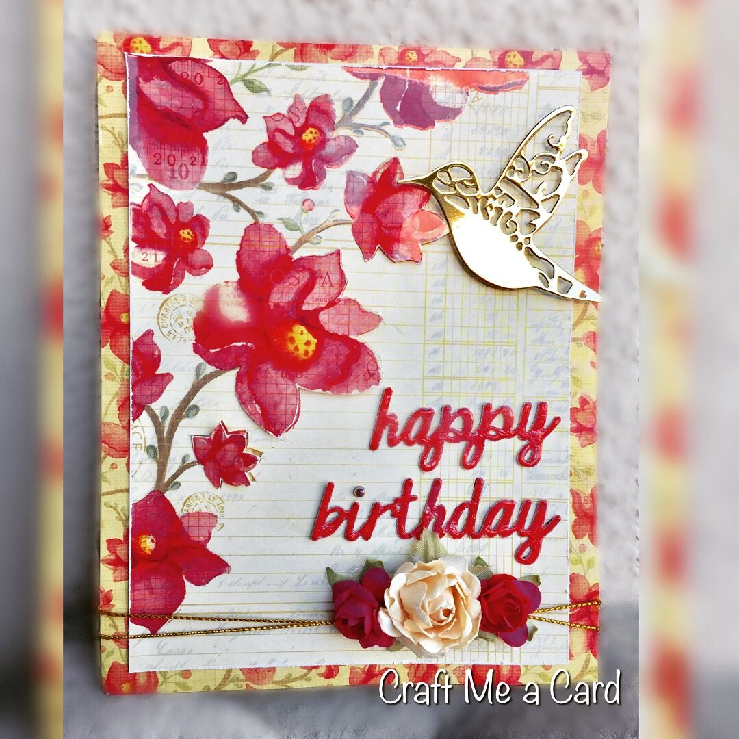 Handmade Happy Birthday Card Card Using Flower Card Stock And Metal
