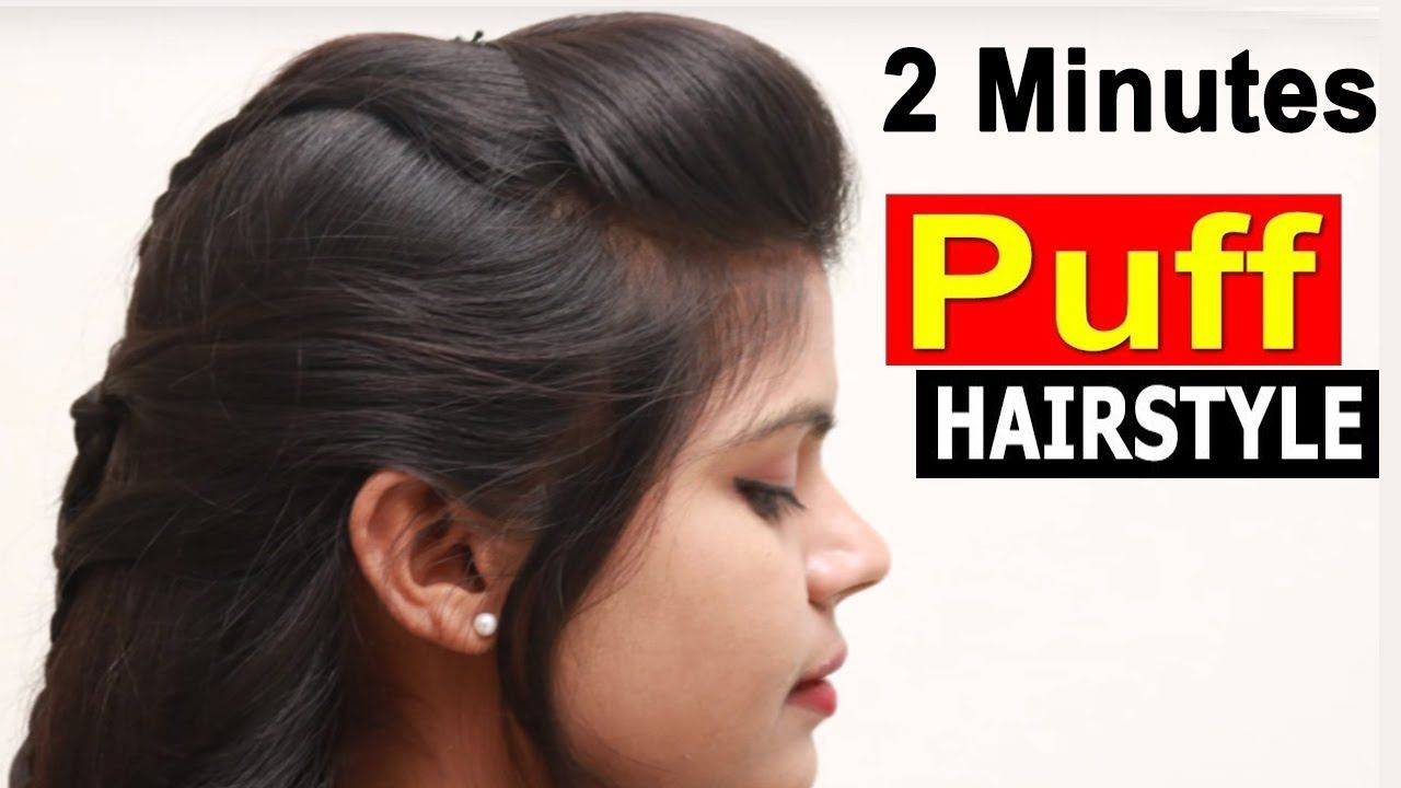 2 Minutes Easy Front Puff For Thin Hair Quick Easy Hairstyles With Puff Easy Hairstyles Hairstyles For Thin Hair Easy Hairstyles Quick