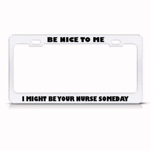 Amazon.com: Be Nice To Me Might Be Your Nurse Career