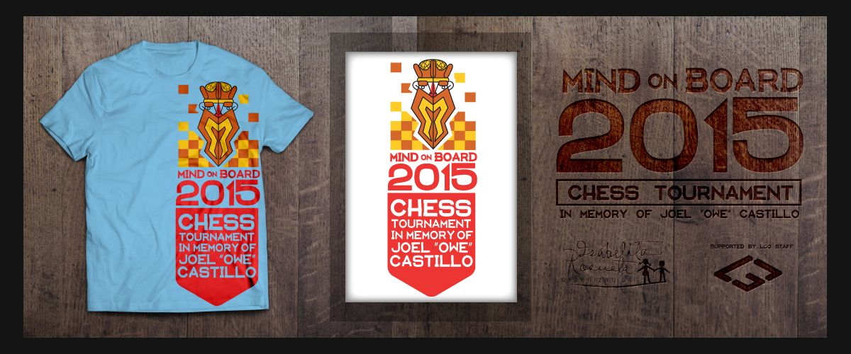 Chess Tournament 2015 T Shirt Design Mind On Board A Strategy Board Game In Memory Of Joel Owe Cast Fun Website Design Website Design Strategy Board Games