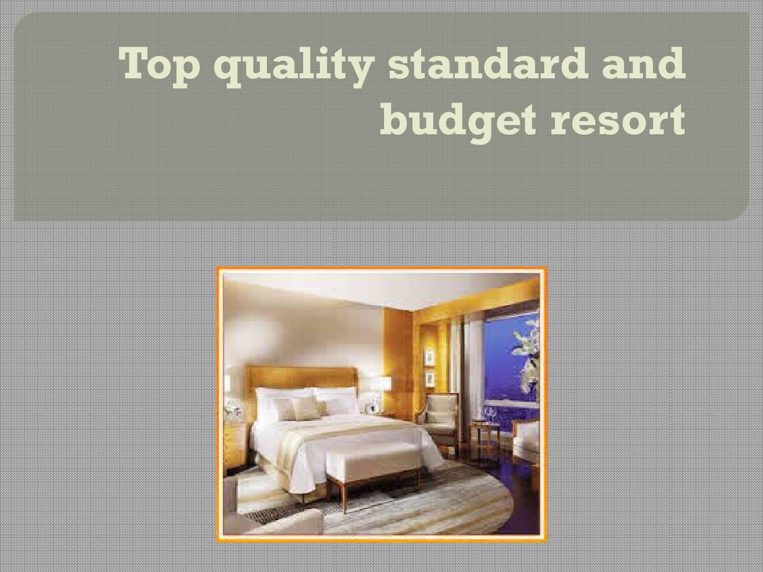 Top quality standard and budget resort  Cheap accommodations in Pune top quality standard resort areas are supplying with a cutting edge features. We provide you our standard economy areas through our 2 room's apartment that perfects for children holiday vacation with a perfect location with the town centre of Pune.