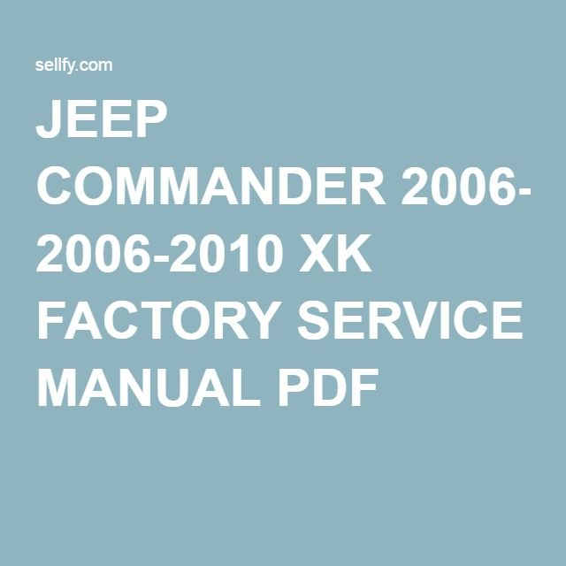 Jeep Commander Service Manual Download - Trusted Wiring Diagrams •