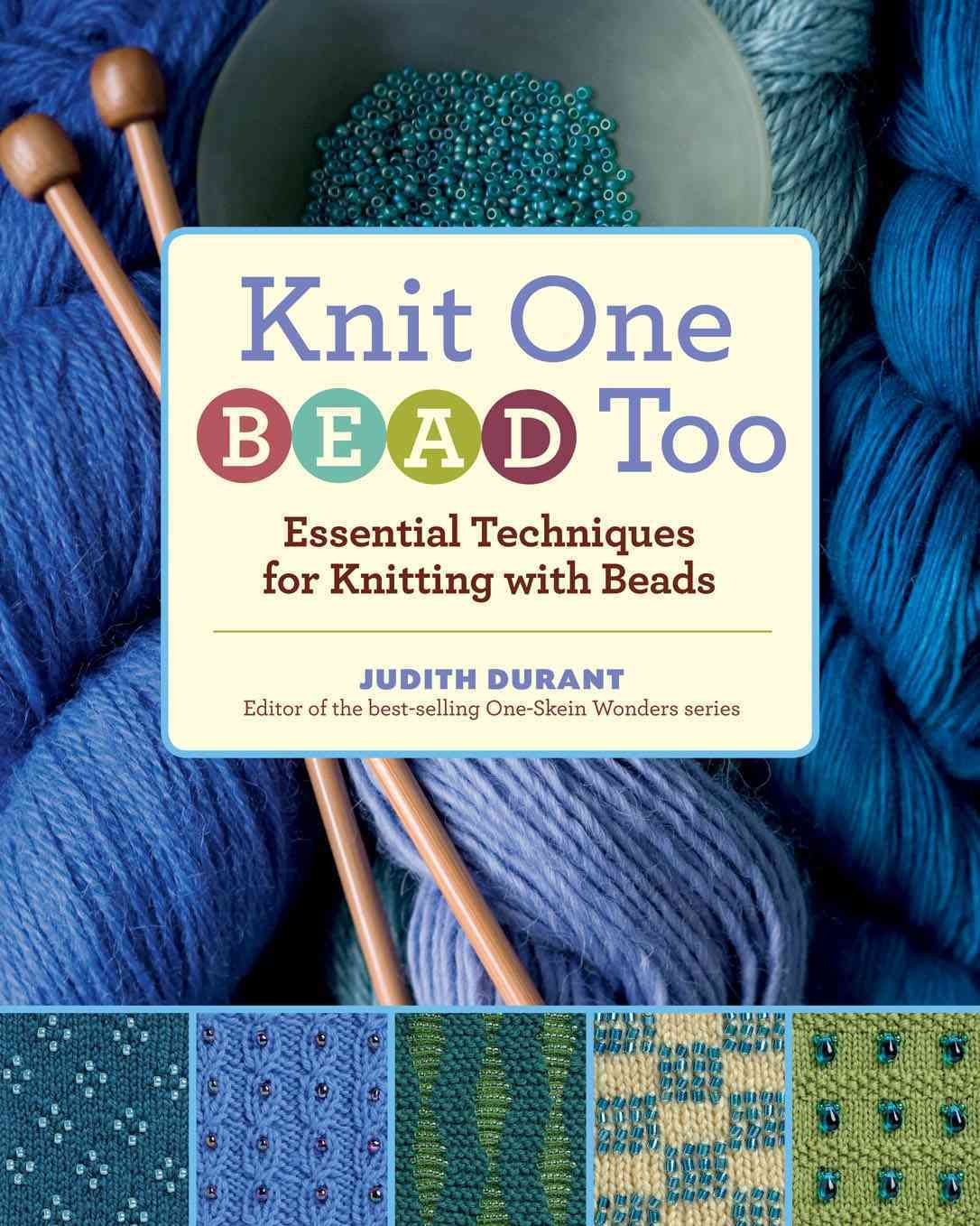 Knit one bead too essential techniques for knitting with beads knit one bead too essential techniques for knitting with beads bankloansurffo Gallery