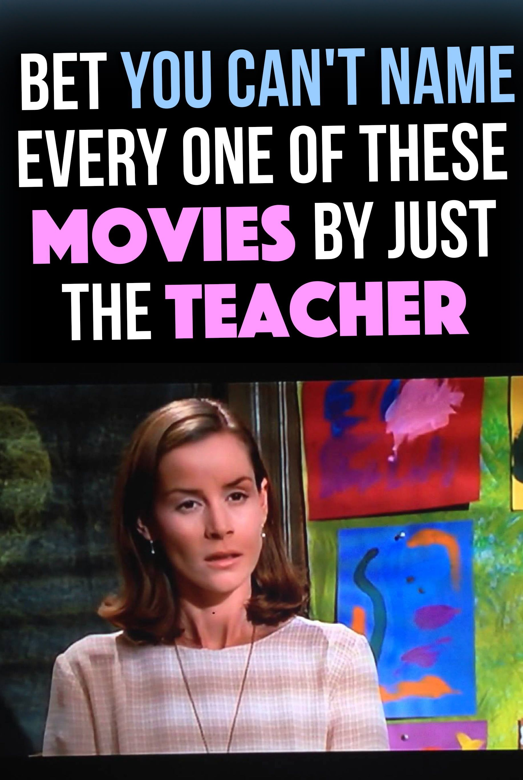 Movie Quiz Can You Actually Name All Of These Classic And Best Rated Movies Of All Time By Just One Image Of The Teache Movie Quiz Book Quizzes Celebrity Quiz