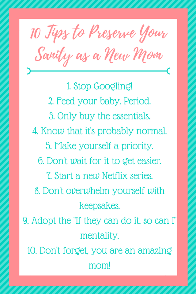 10 Tips to Preserve Your Sanity as a New Mom | Resting Mom