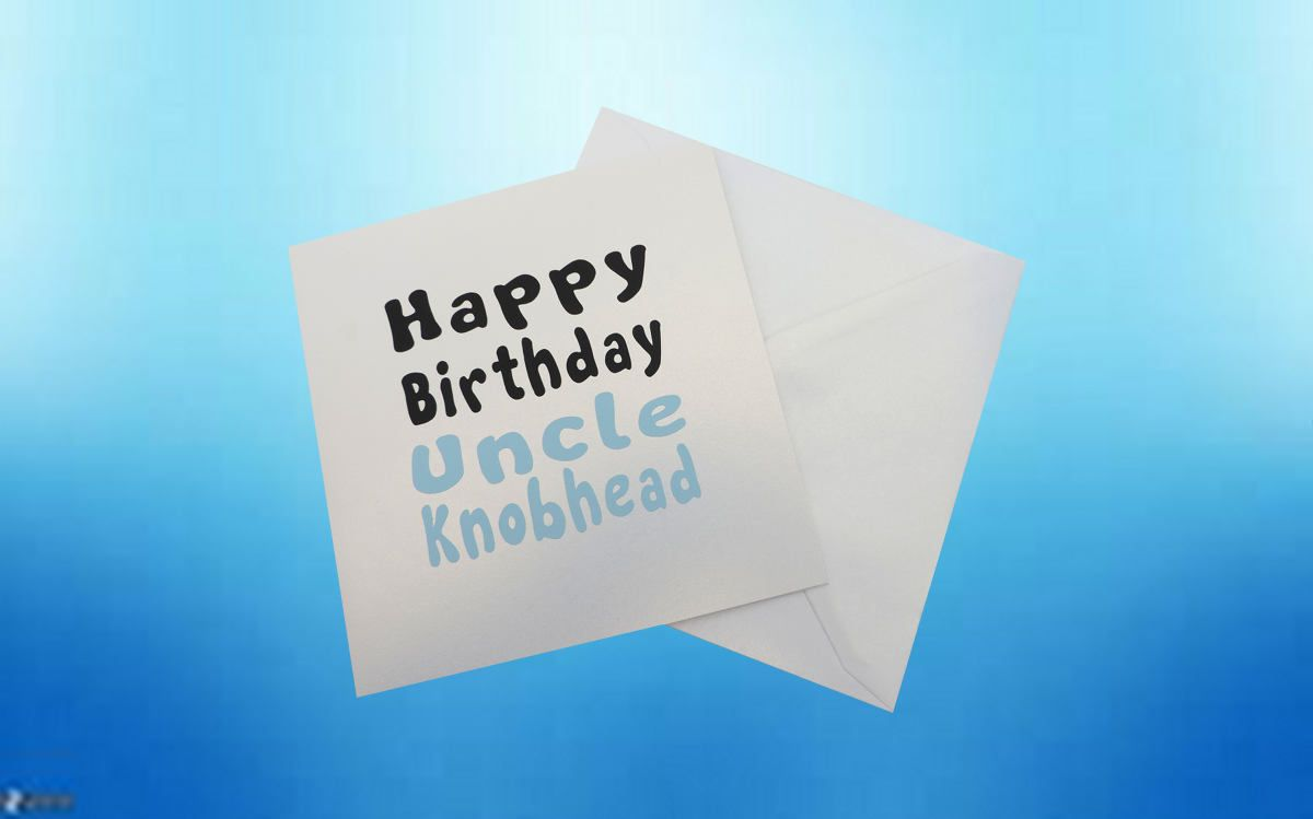Birthday card uncle birthday card blank card blank birthday birthday card uncle birthday card blank card blank birthday card happy birthday uncle knobhd cards for him rude cards uncle gifts bookmarktalkfo Images
